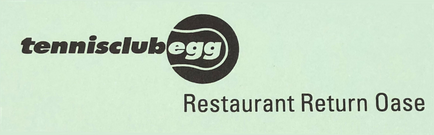 Tennis Club Egg - Restaurant Return Oase